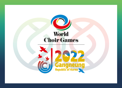 12th World Choir Games Gangneung/Gangwon 2022